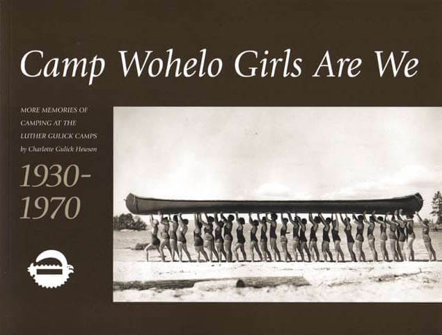 Camp Wohelo Girls Are We book